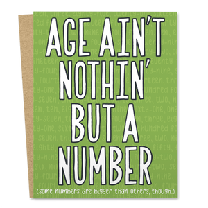 Age Ain't Nothin' But A Number