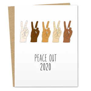 Peace Out 2020 - The Good Snail