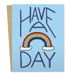 Have A Rainbow Day