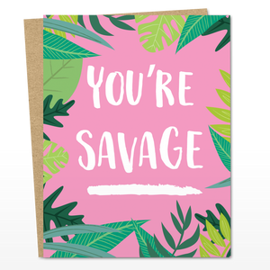 You're Savage - The Good Snail