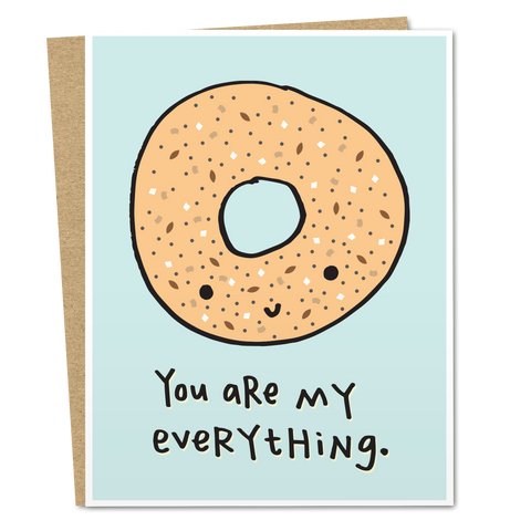 You Are My Everything Bagel - The Good Snail