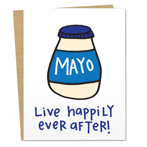 Mayo Live Happily Ever After! - The Good Snail