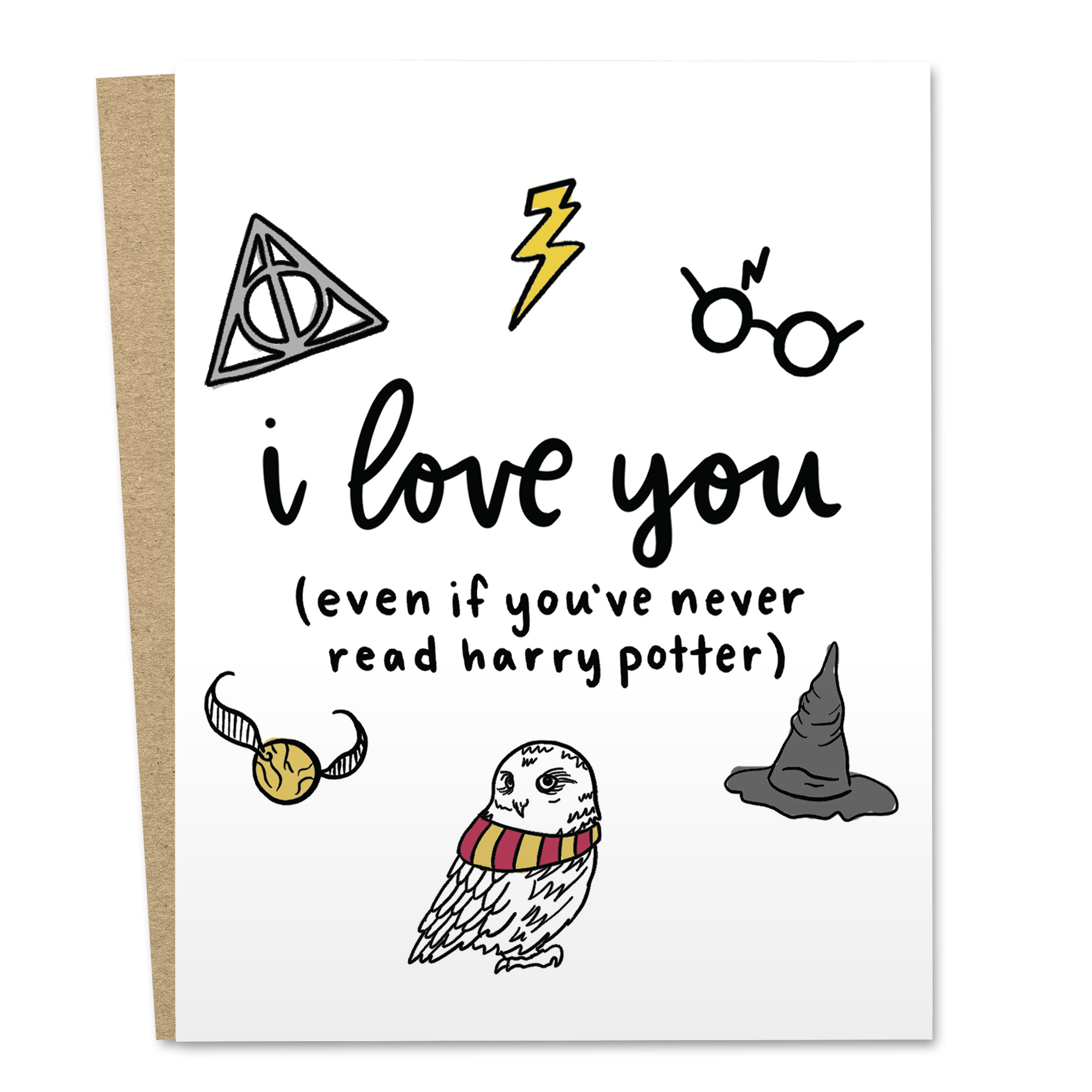 I Love You (Even If You've Never Read Harry Potter)