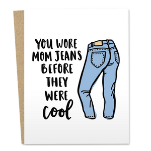 You Wore Mom Jeans Before They Were Cool