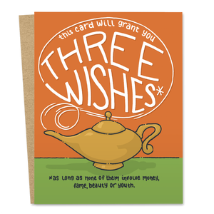 This Card Will Grant You Three Wishes*
