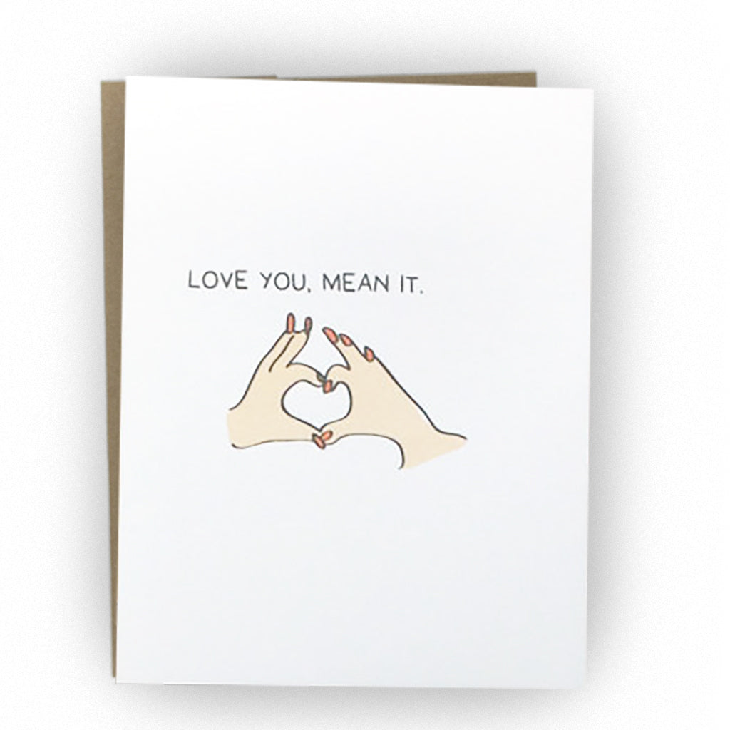 Love You, Mean It Card - The Good Snail