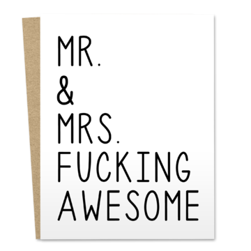 Mr. & Mrs. F%$ Awesome
