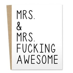 Mrs. & Mrs. F%$ Awesome