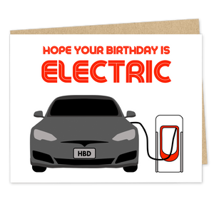 Hope Your Birthday Is Electric - The Good Snail