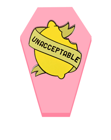 Unacceptable! - deadcutepins