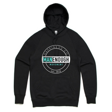 Man Enough - Unisex Hoody