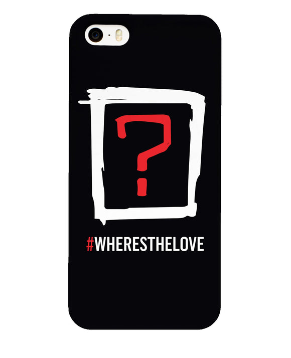 Where's the Love Phone Case