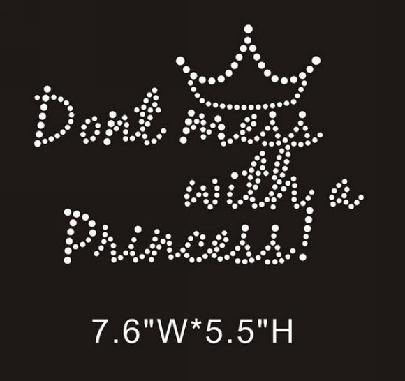 RHINESTONE TRANSFER - DON'T MESS WITH A PRINCESS - Sequins 'n Seashells Boutique