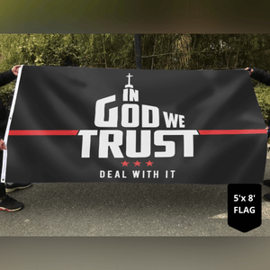 In God We Trust - Deal With It Limited Edition 3x5 Flag