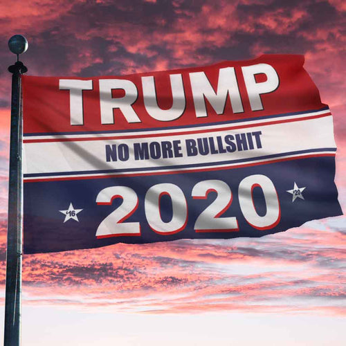 Trump No More Bullsh*t 2020 KAG Flag + FREE Trump 2020 Pin