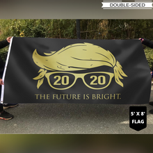 Load image into Gallery viewer, Donald Trump 2020 The Future Is Bright Flag
