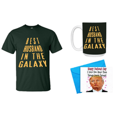 Load image into Gallery viewer, Father's Day Gift - Best Dad In The Galaxy Mens Shirt, Mug and a Trump Happy Father's Day Card Bundle