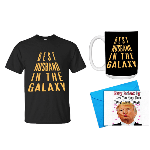 Father's Day Gift - Best Dad In The Galaxy Mens Shirt, Mug and a Trump Happy Father's Day Card Bundle