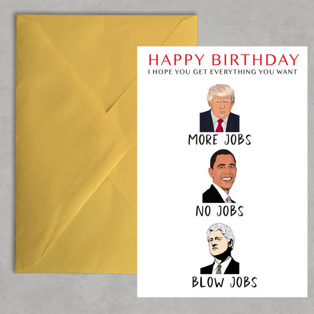 Trump Birthday Card - Everything You Want