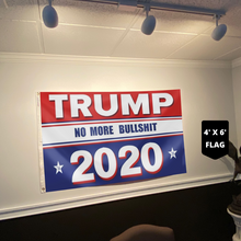 Load image into Gallery viewer, Keep America Great Flag - Trump No More Bullsh*t 2020 Flag