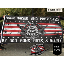 Load image into Gallery viewer, Born Raised and Protected by God Guns Guts and Glory (NEW BUNDLE)