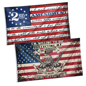 Defend the Second Flag and Im Willing to Die Protecting My Rights Flag  2-Pack Flag Bundle