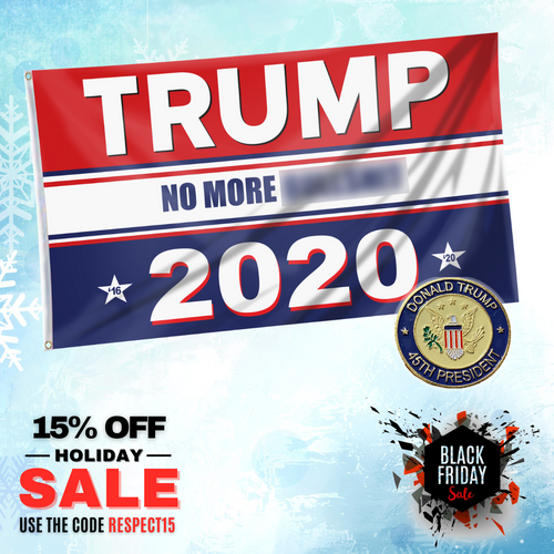 Trump No More Bullsh*t 2020 Flag with 45th President Trump Pin