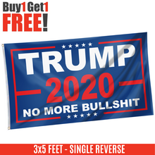 Load image into Gallery viewer, Trump 2020 No More Bull***t 2020 Flag RWB - Buy One Take One
