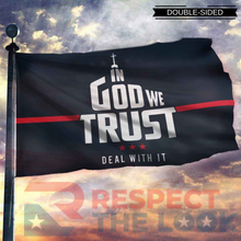 Load image into Gallery viewer, In God We Trust - Deal With It Limited Edition 3x5 Flag