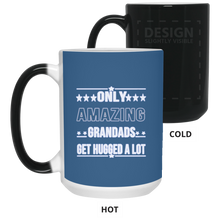 Load image into Gallery viewer, Only Amazing Grandads Gets Hugged A lot Father's Day Color Changing Mugs