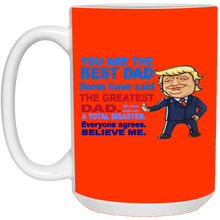 Load image into Gallery viewer, Best Dad some have said The Greatest Dad - The Best Dad Mug