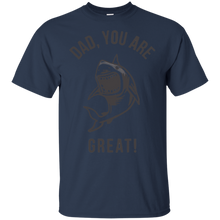 Load image into Gallery viewer, Father's Day Gift - DAD You Are Great! - Mens T Shirt
