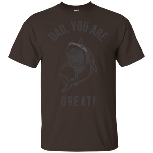 Father's Day Gift - DAD You Are Great! - Mens T Shirt