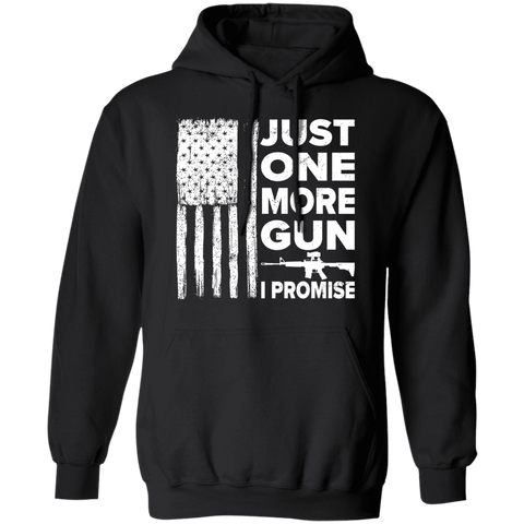 Just One More Gun I Promise Apparel