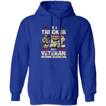 Load image into Gallery viewer, I'm A Trucker And a Veteran Nothing Scares Me Apparel