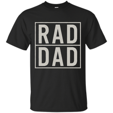 Load image into Gallery viewer, Father's Day Gift - RAD DAD - Mens T Shirt