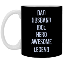 Load image into Gallery viewer, Dad Husband Idol Hero Awesome Legend Father's Day Mugs Regular and Color Changing Mugs