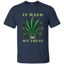 Load image into Gallery viewer, In Weed We Trust - Pothead T-Shirt