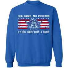 Load image into Gallery viewer, Born Raised and Protected By God, Guns, Guts and Glory 2nd Amendment Pullover Sweatshirt  8 oz.
