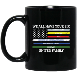 We All Have Your Six United Family Mug 11 oz