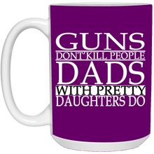 Load image into Gallery viewer, Father's Day Gift Mug - Dads with Pretty Daughters Mug