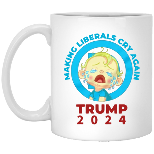 Make Liberals Cry Again - 11 oz. White Mug