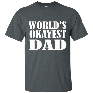 Father's Day Gift - World's Okayest DAD
