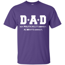 Load image into Gallery viewer, Father's Day Gift - DAD Always Correct - Mens T Shirt