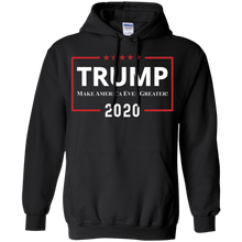 Load image into Gallery viewer, Trump Make America Even Greater Hoodie