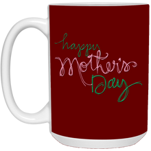 Load image into Gallery viewer, Happy Mother's Day Mug