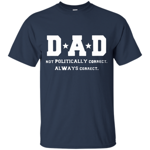 Father's Day Gift - DAD Always Correct - Mens T Shirt
