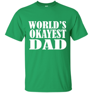 World's Okayest Dad T Shirt Father's Day Gift - Mens T Shirt