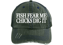 Load image into Gallery viewer, Fish Fear Me Chicks Dig It Trucker Hat