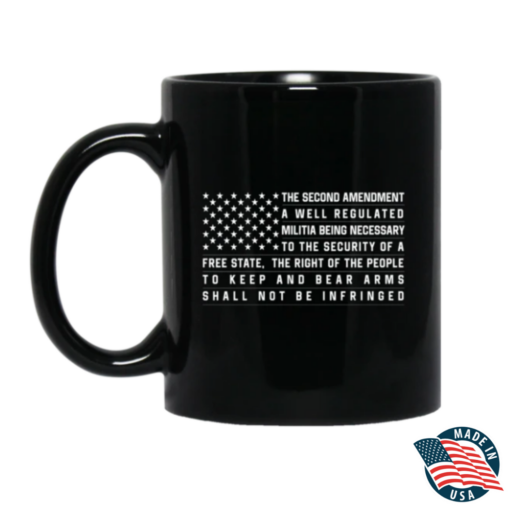 Second Amendment - The Right of the People to Shall not be Infringed Mug